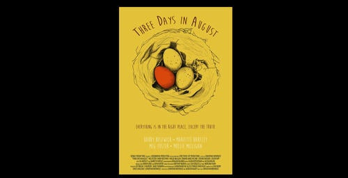 Three Days in August Chosen For Montreal World Film Festival