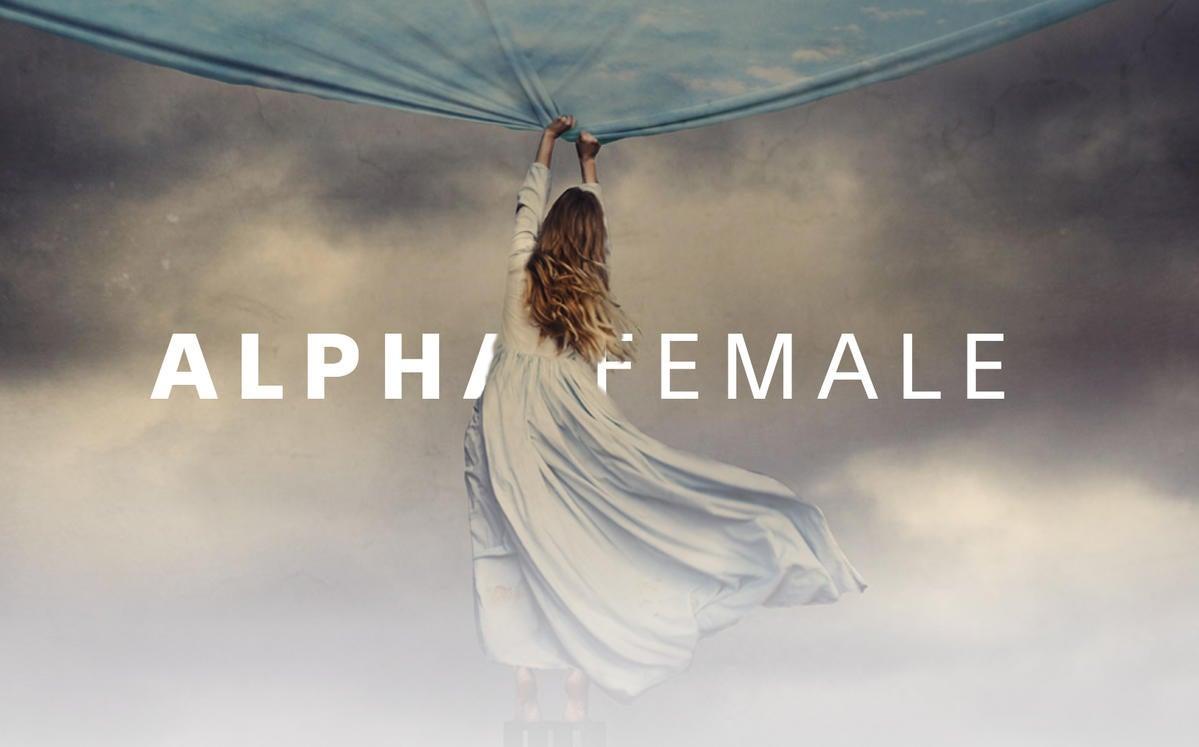Alpha Female Update: Growing Wings & Taking Off